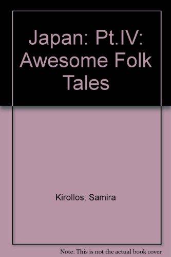 9780952453093: Japan: Pt.IV: Awesome Folk Tales