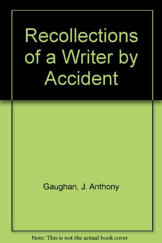 9780952456711: Recollections of a Writer by Accident