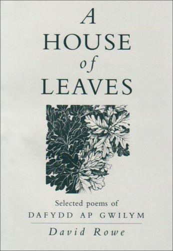 9780952462606: House of Leaves: Selected Poems of Dafydd ap Gwilym