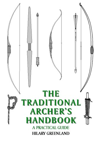 9780952462750: Traditional Archer's Handbook: A Practical Guide