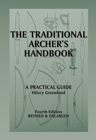 9780952462767: The Traditional Archers Handbook: A Practical Guide