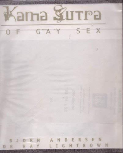 Kama Sutra of Gay Sex: Bjorn Andersen; Ray