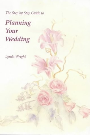 9780952465294: The Step by Step Guide to Planning Your Wedding