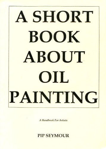 9780952472711: Short Book About Oil Painting