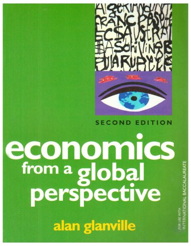9780952474654: Economics from a Global Perspective: a Text Book for Use with the International Baccalaureate Economics Programme