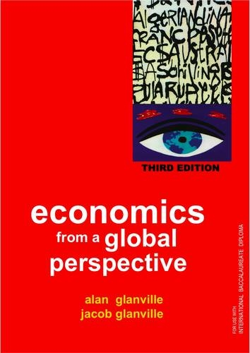 9780952474685: Economics from a Global Perspective: a Text Book for Use with the IB Diploma Economics Programme