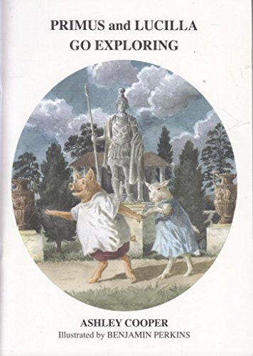 9780952477839: Primus and Lucilla Go Exploring