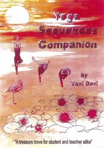 9780952478171: Yoga Sequences Companion: A Treasure Trove for Student and Teacher Alike