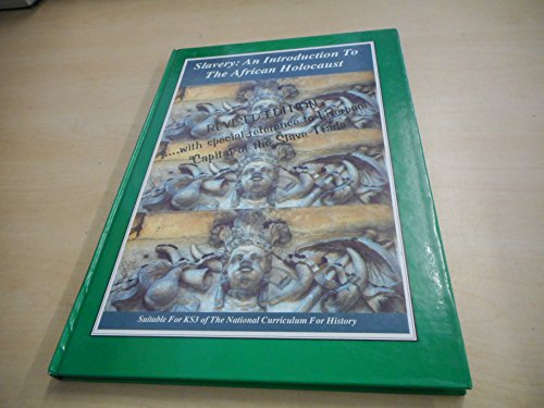 9780952478935: Slavery: An Introduction to the African Holocaust - With Special Reference to Liverpool, Capital of the Slave Trade