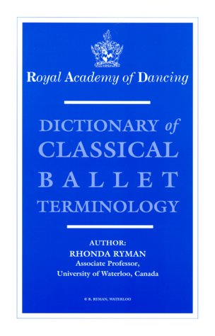 Dictionary of Classical Ballet Terminology: Ryman, Rhonda