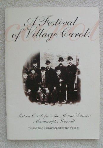 Festival of Village Carols: Sixteen Carols from