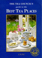 9780952487227: The Tea Council's Definitive Guide to the Best Tea Places 1997