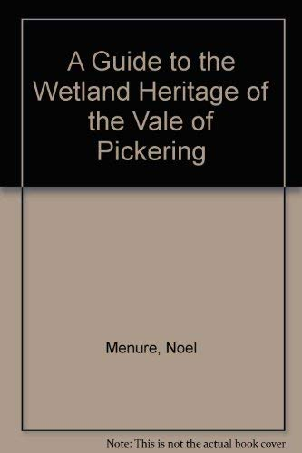 9780952497097: A Guide to the Wetland Heritage of the Vale of Pickering