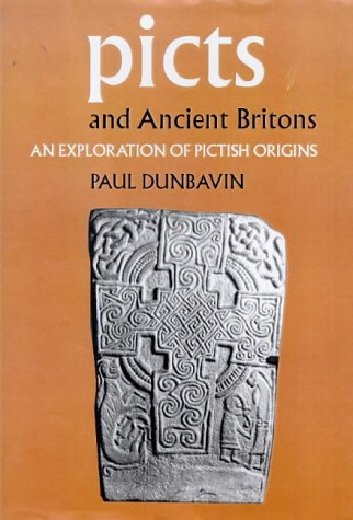9780952502913: Picts and Ancient Britons: An Exploration of Pictish Origins