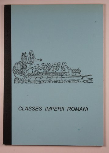 9780952506218: Classes Imperii Romani: An epigraphic examination of the men of the Imperial Roman Navy