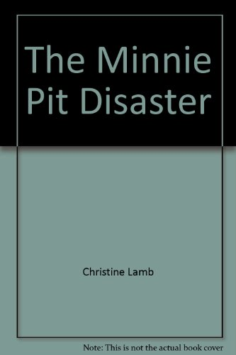 9780952512707: The Minnie Pit Disaster