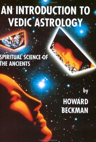 An Introduction to Vedic Astrology.spiritual science of: Beckman, Howard M.