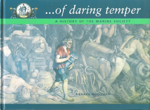 .Of Daring Temper: 250 Years Of The Marine Society (FINE COPY OF SCARCE HARDBACK FIRST EDITION SI...