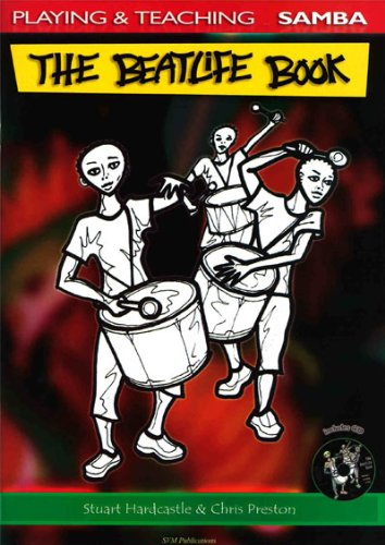 9780952530527: The Beatlife Book: Playing & Teaching Samba