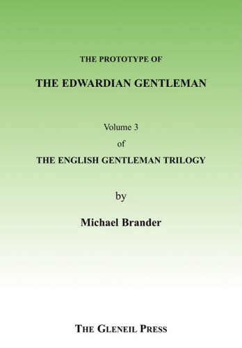 9780952533092: The Protoype Edwardian Gentleman (English Gentleman Trilogy)