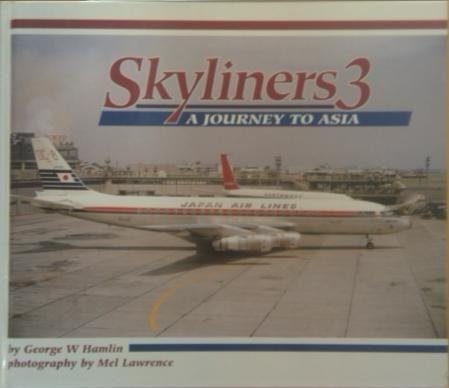 9780952535508: Skyliners 3: A Journey to Asia