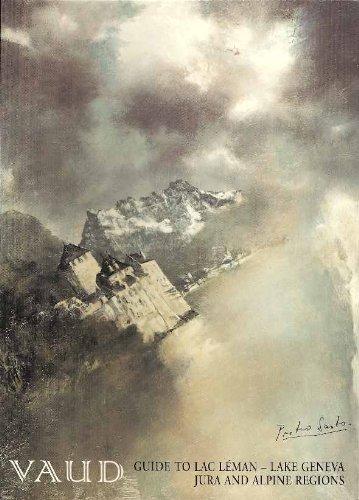 Vaud: Guide to Lac Leman - Lake: Elisabeth Upton-Eichenberger