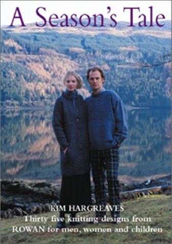 9780952537540: A Season's Tale: Thirty five knitting designs from Rowan for men, women and children
