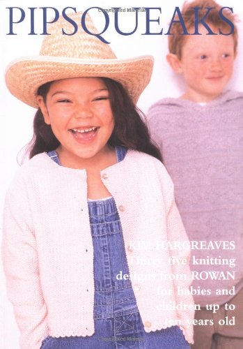 9780952537571: Pipsqueaks: Thirty-five Knitting Designs for Babies and Children up to Ten Years Old