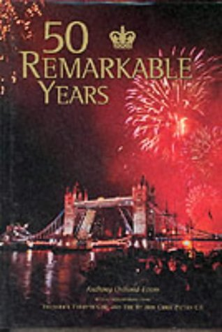 50 Remarkable Years: The New Elizabethan Age: Osmond-Evans, Anthony
