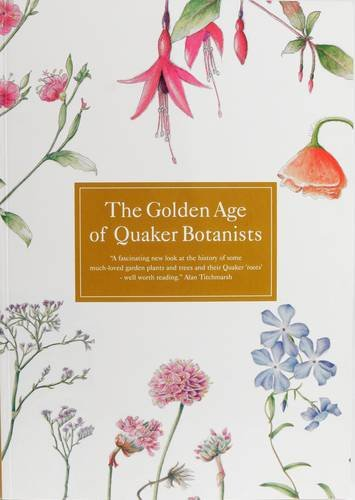 Golden Age of Quaker Botanists