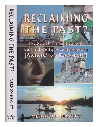 Reclaiming the Past?: Search for Political and: Hewitt, Vernon