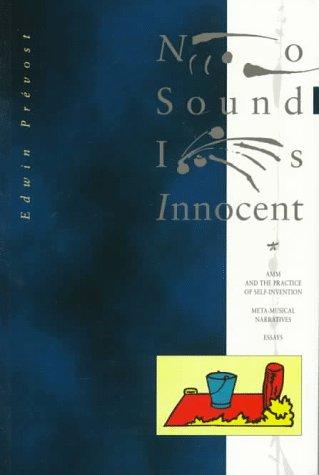 No Sound Is Innocent AMM & The: Edwin Prevost