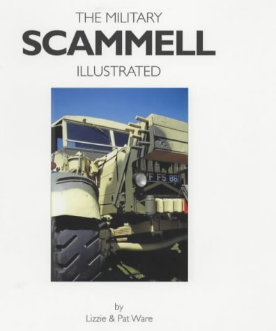 9780952556336: Military Scammell Illustrated
