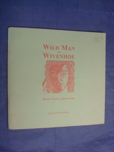 9780952559436: Wild Man of Wivenhoe