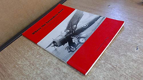 Where the Lysanders Were....: Story of Sawbridgeworth's Airfields (9780952562405) by Paul A. Doyle