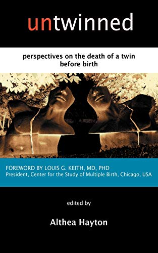 9780952565499: Untwinned: Perspectives on the Death of a Twin Before Birth