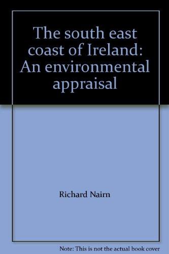 9780952566908: The south east coast of Ireland: An environmental appraisal