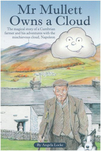 Mr Mullett Owns a Cloud: A Collection: Locke, Angela