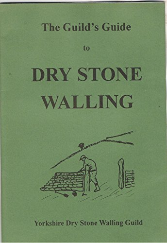 Guilds Guide to Dry Stone Walling: Eddie Rowney