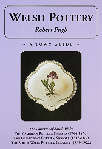 Welsh Pottery - a Towy Guide: Pugh, Robert