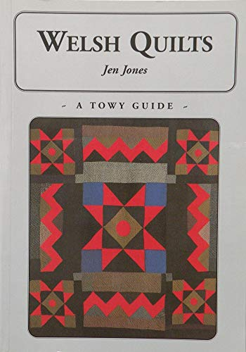 Welsh Quilts: Jones, Jen