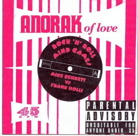 Anorak of Love: Bennett, Mike; Holli, Frank