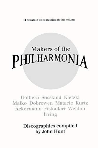 9780952582762: Makers of the Philharmonia. 11 Discographies. Alceo Galliera, Walter Susskind, Paul Kletzki, Nicolai Malko, Issay Dobrowen, Lovro Von Matacic, Efrem K