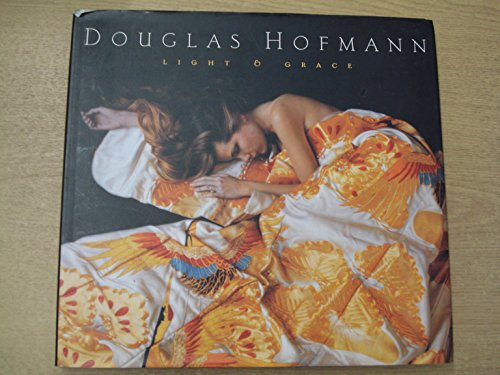 Douglas Hoffman: Light & Grace: Hofmann, Douglas; text by Joel Taffet