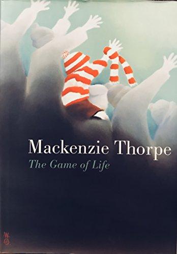 9780952583394: MACKENZIE THORPE: THE GAME OF LIFE. (SIGNED).