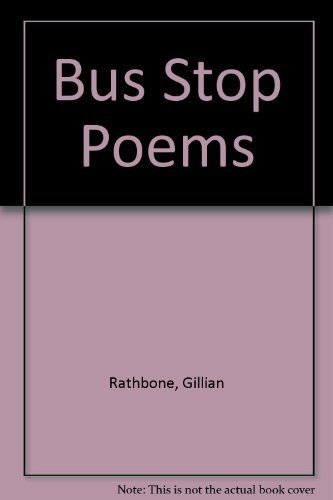 Bus Stop Poems: Gillian Rathbone