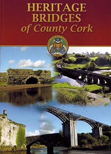 9780952586968: Heritage Bridges of County Cork