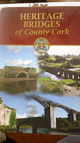 9780952586975: Heritage Bridges of County Cork