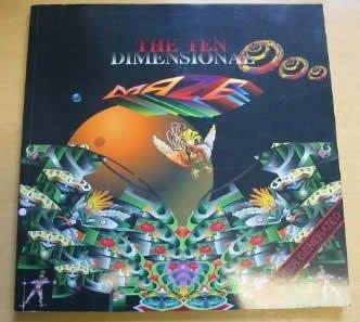 9780952594352: The Ten Dimensional Maze: a Digital Fantasy in the Spirit of Lewis Carroll