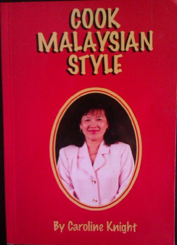 9780952605102: Cook Malaysian Style